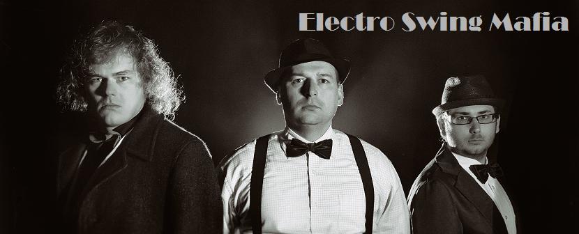 Electro Swing Mafia